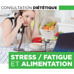 Consultation stress, fatigue et alimentation